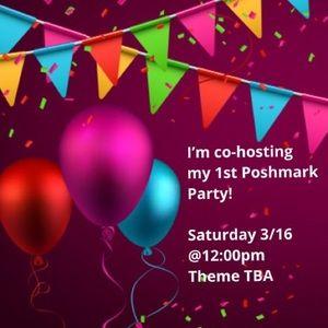 Co-hosting my 1st Poshmark Party 3/16 12pm 🎉🎉🎉